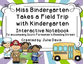 This resource includes a variety of language arts, community helper, and math activities to go with the book Miss Bindergarten Takes a Field Trip